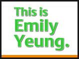 This is Emily Yeung